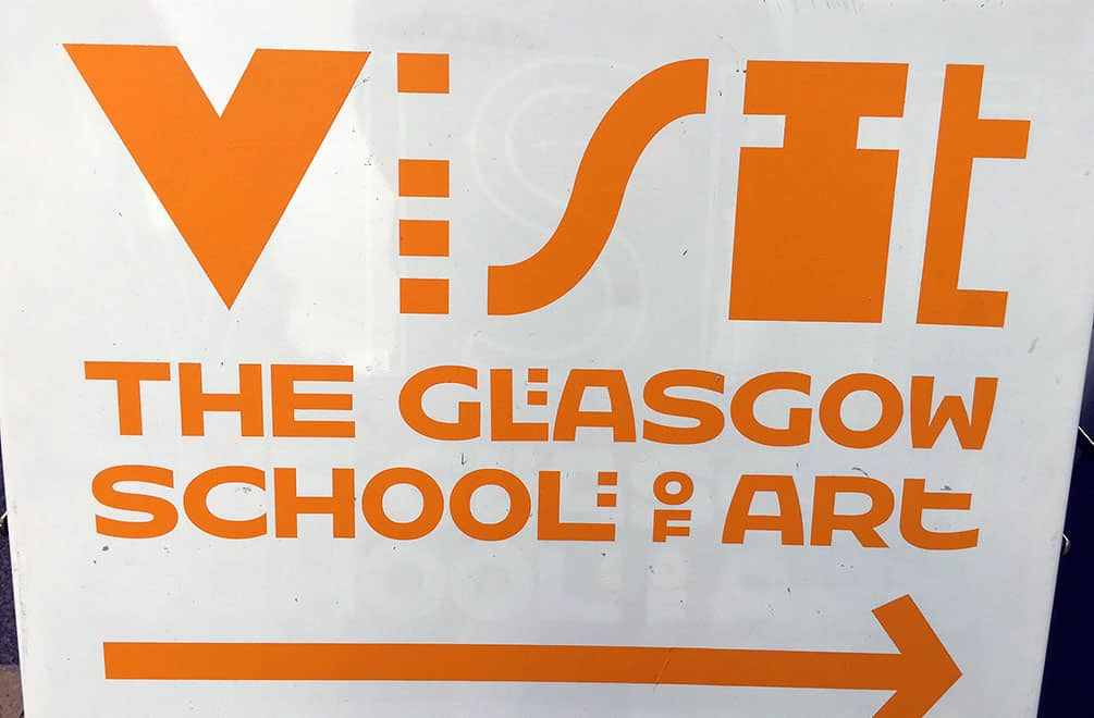 Glasgow School of Art Tour sign